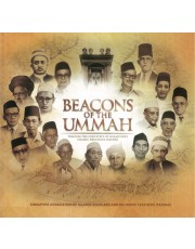 Beacons of The Ummah: Tracing The Footsteps of Singapore's Islamic Religious Leaders