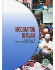 Moderation In Islam in the Context  of Muslim Community in Singapore